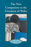 New Companion to the Literature of Wales - Meic Stephens