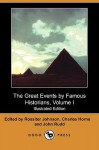 The Great Events by Famous Historians, Volume I (Illustrated Edition) (Dodo Press) - Rossiter Johnson, Charles F. Horne, John Rudd