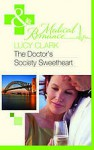 Doctor's Society Sweetheart - Lucy Clark