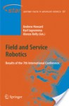 Field and Service Robotics: Results of the 7th International Conference - Alonzo Kelly, Karl Iagnemma, Andrew Howard