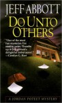 Do Unto Others (A Jordan Poteet Mystery #1) - Jeff Abbott