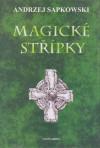 Magické střípky - Andrzej Sapkowski