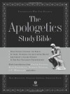 The Apologetics Study Bible, Hardcover, Indexed: Understand Why You Believe (Apologetics Bible) - Norman L. Geisler, Ted Cabal, Hank Hanegraaff, Ravi Zacharias, Josh McDowell, Phil Johnson, J.P. Moreland, R. Albert Mohler Jr., Charles Colson