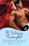 A Woman Entangled: Blackshear Family Book 3 (Blackshear Family: Eternal Romance) - Cecilia Grant