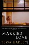 Married Love - Tessa Hadley