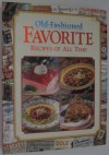 Old-Fashioned Favorite Recipes Of All Time - Publications International Ltd.