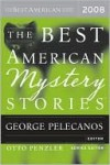 The Best American Mystery Stories 2008 - George Pelecanos, Otto Penzler