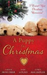 A Puppy For Christmas - Carole Mortimer, Nikki Logan, Myrna Mackenzie