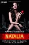 Nataliaintime Bekenntnisse Des Teuersten Escort Girls In New York - Natalie McLennan, Conny Lösch