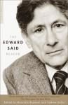 The Edward Said Reader - Edward W. Said, Andrew N. Rubin, Moustafa Bayoumi