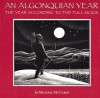 An Algonquian Year: The Year According to the Full Moon - Michael McCurdy