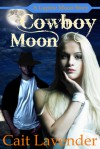 Cowboy Moon - Cait Lavender