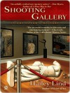 Shooting Gallery (An Art Lover's Mystery, #2) - Hailey Lind