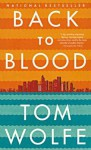 Back To Blood (Turtleback School & Library Binding Edition) - Tom Wolfe