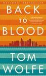 Back To Blood (Turtleback School & Library Binding Edition) - Tom Wolfe