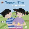 At The Farm (Topsy and Tim) - Jean Adamson, Gareth Adamson