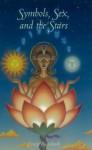 Symbols, Sex, and the Stars in Popular Beliefs - Jordan Maxwell, Ernest Busenbark