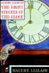 The Eight Strokes of the Clock - Maurice Leblanc