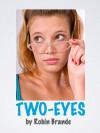 Two-Eyes - Robin Brande