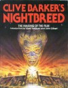 Clive Barker's Nightbreed: The Making of the Film - Clive Barker, Mark Salisbury, John Gilbert