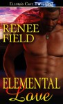Elemental Love - Renee Field