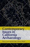 Contemporary Issues in California Archaeology - Terry L. Jones, Jennifer E. Perry