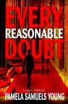 Every Reasonable Doubt (Vernetta Henderson Series No. 1) - Pamela Samuels Young