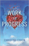 Work in Progress (A Westwood Novel) - Christina Esdon