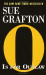 O Is For Outlaw - Sue Grafton