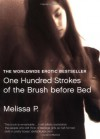 One Hundred Strokes of the Brush Before Bed - Melissa Panarello, Lawrence Venuti