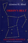 Orion's Belt: And Other Writings - Gémino H. Abad
