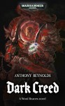 Dark Creed - Anthony Reynolds