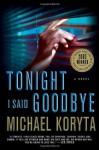 Tonight I Said Goodbye (Lincoln Perry) - Michael Koryta