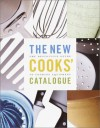 The New Cooks' Catalogue - Burt Wolf
