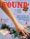 Found II: More of the Best Lost, Tossed, and Forgotten Items from Around the World - Davy Rothbart
