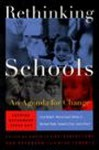 Rethinking Schools: An Agenda for Change - Robert Lowe, Robert W. Peterson, Robert W. Peterson, David Levine, Rita Tenorio