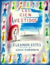 Los Cien Vestidos (Spanish Edition) - Eleanor Estes, Teresa Mlawer, Louis Slobodkin