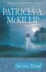 Solstice Wood - Patricia McKillip