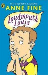 Loudmouth Louis - Anne Fine