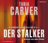 Der Stalker - Tania Carver