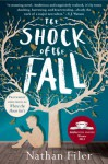 The Shock of the Fall: A Novel - Nathan Filer
