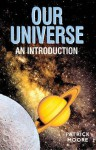 Our Universe: An Introduction - Patrick Moore