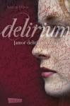 Delirium - Lauren Oliver, Katharina Diestelmeier