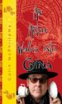 An Actor Walks Into China - Colin McPhillamy