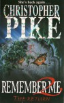 Remember Me 2: The Return - Christopher Pike