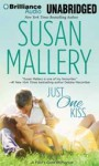 Just One Kiss (Fool's Gold, #10) - Susan Mallery, Tanya Eby