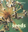 Seeds: The Ultimate Guide to Growing Successfully from Seed - Jekka McVicar