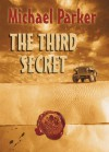 The Third Secret - Michael Parker