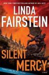 Silent Mercy (Alexandra Cooper, #13) - Linda Fairstein