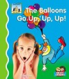 Balloons Go Up, Up, Up! - Kelly Doudna